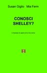 copertina di CONOSCI SHELLEY?