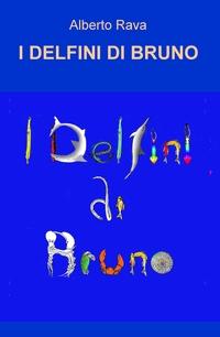 I DELFINI DI BRUNO