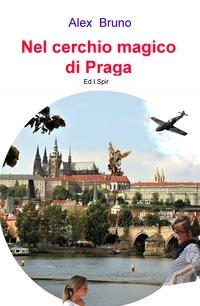 Nel cerchio magico di Praga