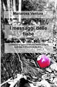 I messaggi delle fiabe