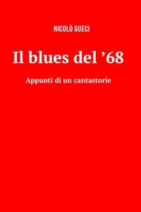Il Blues del '68