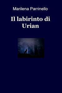 Il labirinto di Urian