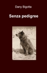 Senza pedigree