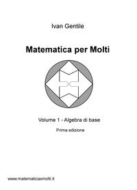 Matematica per Molti 1