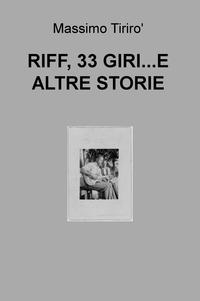 RIFF, 33 GIRI…E ALTRE STORIE