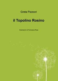 il Topolino Rosino
