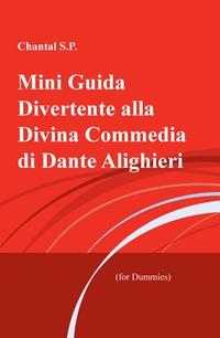 Mini Guida Divertente alla Divina Commedia di Dante Alighieri
