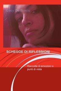 SCHEGGE DI RIFLESSIONI