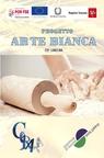 Progetto ARTE BIANCA