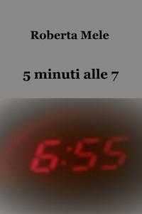 5 minuti alle 7