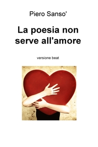 La poesia non serve all'amore