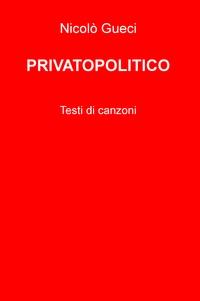 PRIVATOPOLITICO