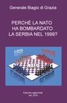 PERCHÈ LA NATO HA BOMBARDATO LA SERBIA NEL 1999?