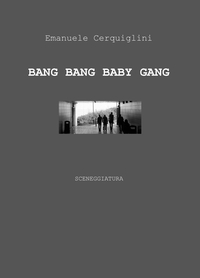 BANG BANG BABY GANG