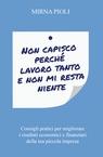 NON CAPISCO PERCHÉ LAVORO TANTO E NON MI RESTA ...