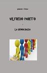 copertina di Vilfredo Pareto e la Democrazia