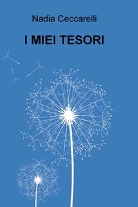 I MIEI TESORI