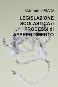 LEGISLAZIONE SCOLASTICA e PROCESSI di APPRENDIMENTO