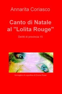 """Canto di Natale al """"Lolita Rouge"""""""