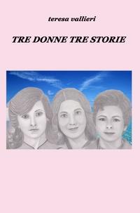 TRE DONNE TRE STORIE