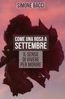 copertina Come una rosa a settembre