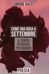 Come una rosa a settembre