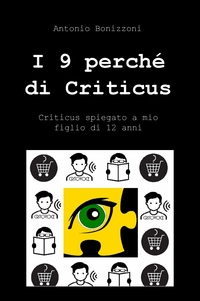 I 9 perché di Criticus