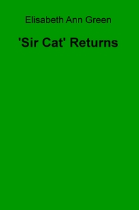 'Sir Cat' Returns