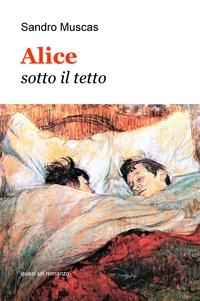 Alice sotto il tetto