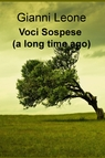 Voci Sospese (a long time ago)
