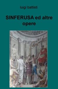 SINFERUSA ed altre opere