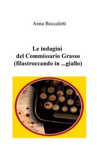 Le indagini del Commissario Grasso (filastroccando in …giallo)