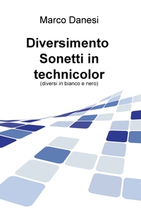 Diversimento Sonetti in technicolor