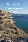 Creta mare e cultura