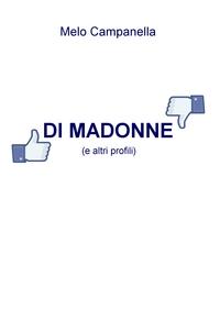DI MADONNE