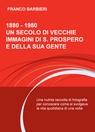 1880 – 1980 UN SECOLO DI VECCHIE IMMAGINI DI S...