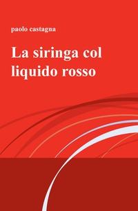 La siringa col liquido rosso