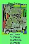 copertina RACCONTI DI STRADA, DI AMICIZIA,...