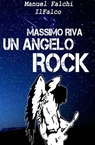 copertina Massimo Riva Un Angelo Rock