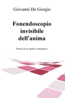 Fonendoscopio invisibile dell'anima