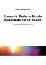 Economia Reale nel Mondo Globalizzato del XXI...