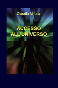 ACCESSO ALL'UNIVERSO