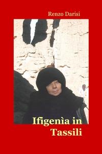 Ifigenìa in Tassili
