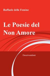 Le Poesie del Non Amore