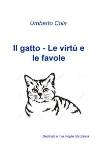 Il gatto – Le virtù e le favole