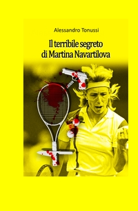 Il terribile segreto di Martina Navrátilová