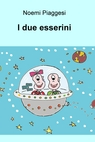 I due esserini