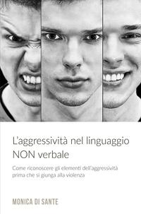 L'Aggressività nel Linguaggio NON Verbale