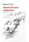 Storia di una milanese