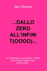 …DALLO ZERO ALL'INFINIT(OOOO)…